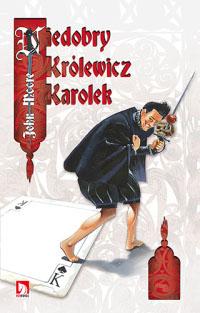 Niedobry Królewicz Karolek
